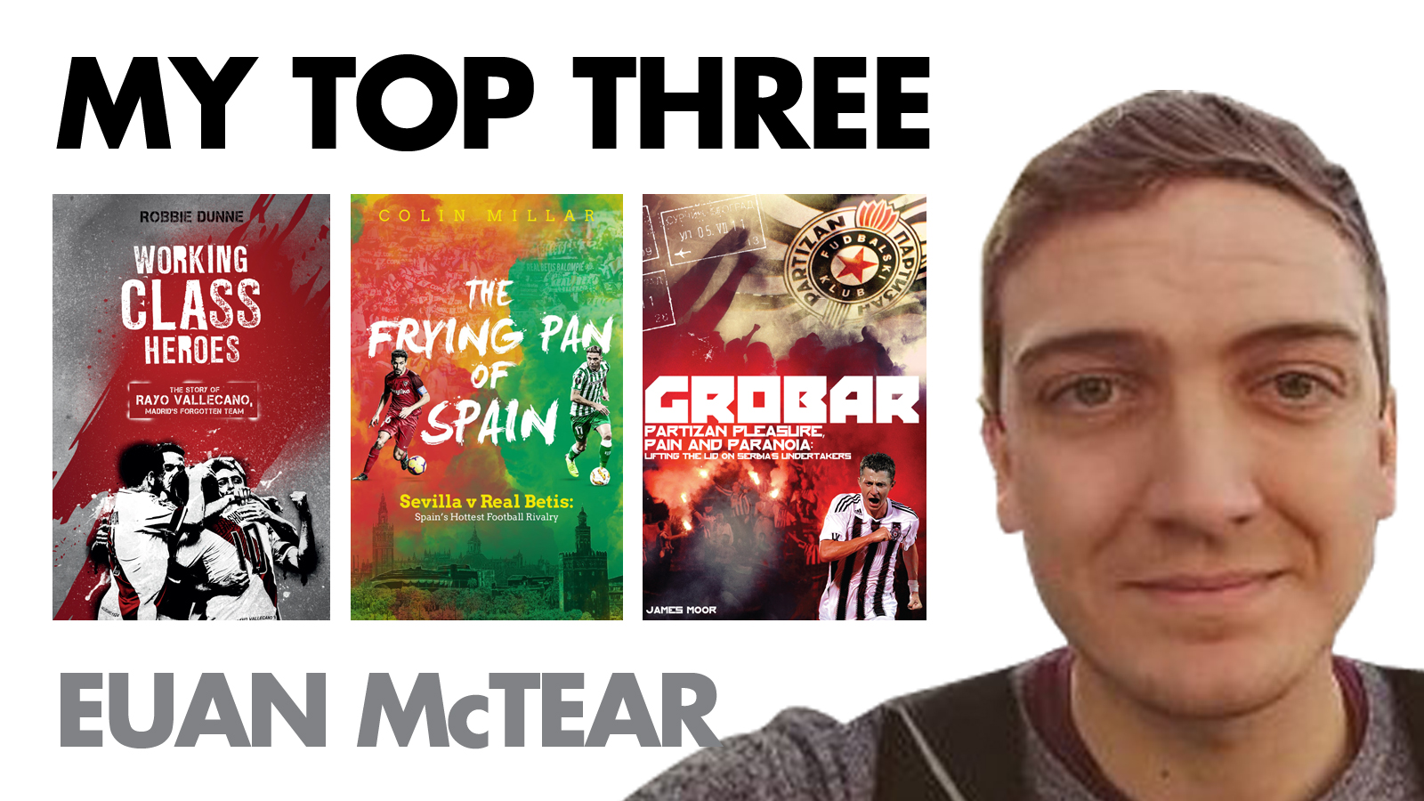 MY TOP THREE: EUAN McTEAR