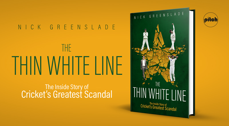 CRICKET Q&A: NICK GREENSLADE ON THE THIN WHITE LINE