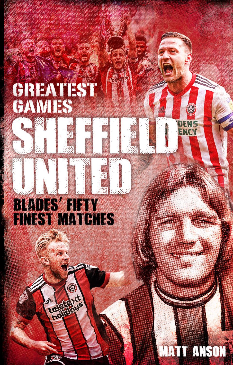 Sheffield United Greatest Games