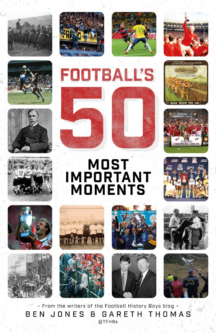 Football's Fifty Most Important Moments