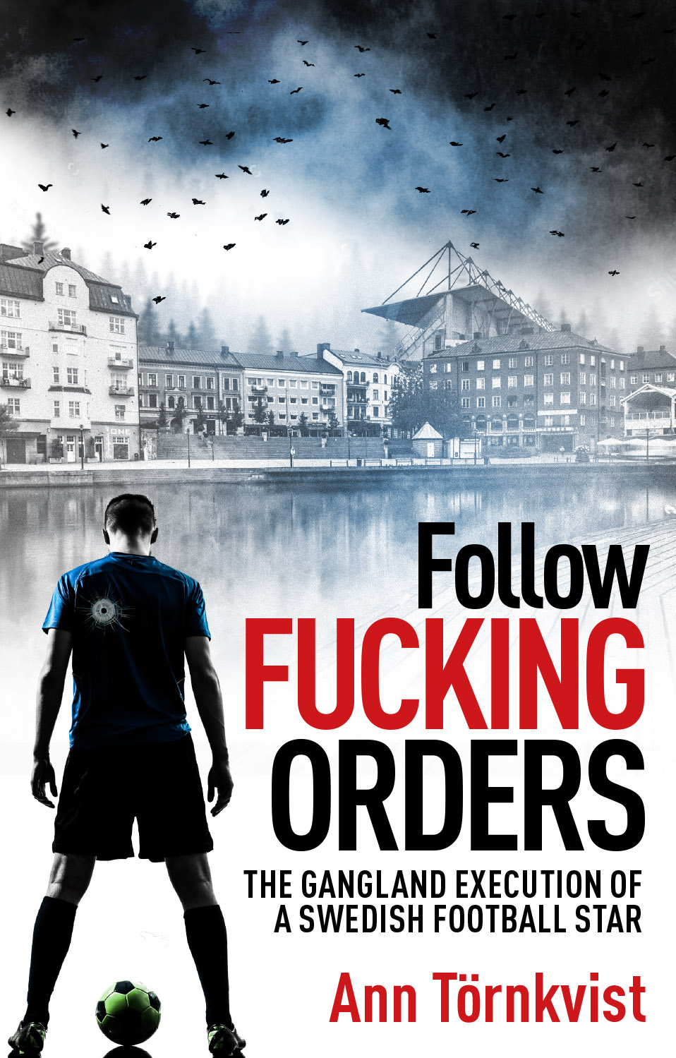 Follow Fucking Orders