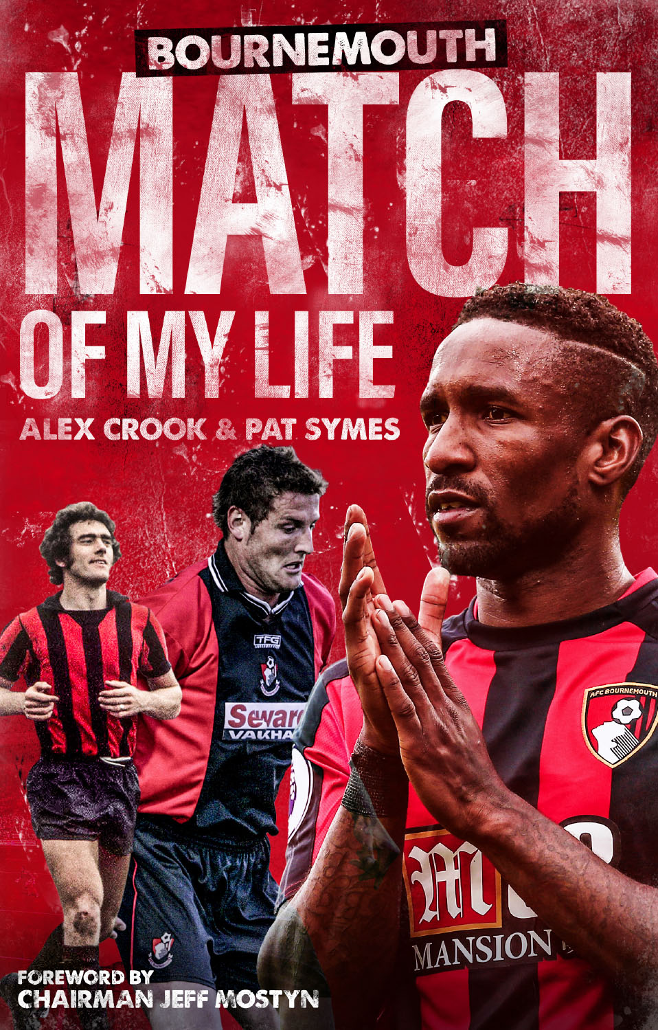 Bournemouth Match of My Life