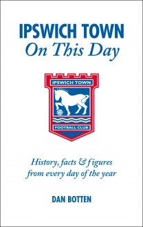 Ipswich Town On This Day