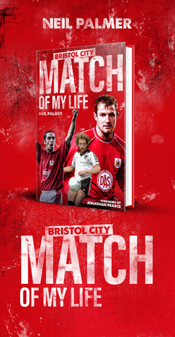 Bristol City Match of My Life