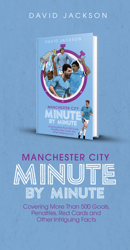 MANCHESTER CITY MINUTE BY MINUTE