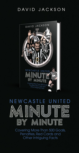 NEWCASTLE UNITED MINUTE BY MINUTE