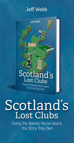 Scotland's Lost Clubs