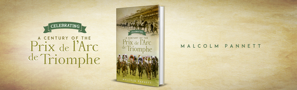 Celebrating a Century of the Prix de l'Arc de Triomphe