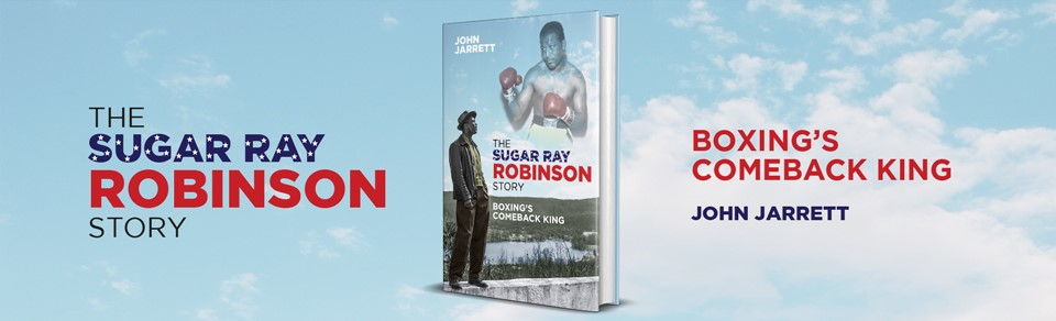 The Sugar Ray Robinson Story